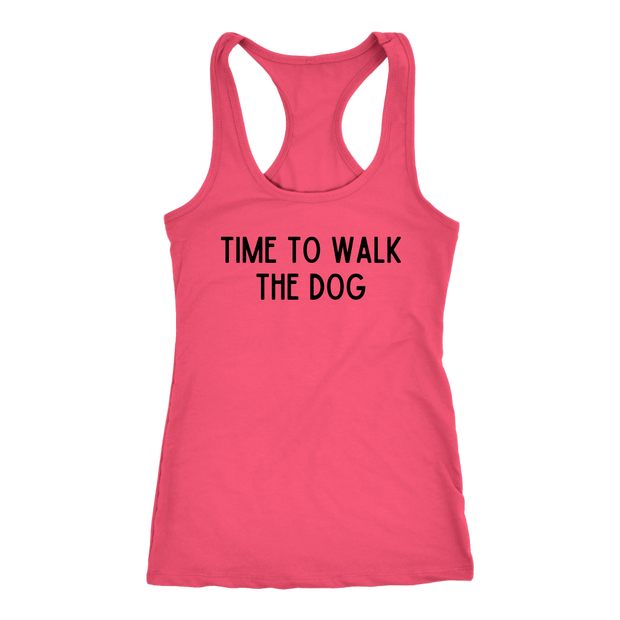 Time To Walk The Dog Tank Top Next Level Racerback Tank Woofingtons