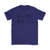 Wag More Bark Less Womens Tee-Gildan Womens T-Shirt-Woofingtons