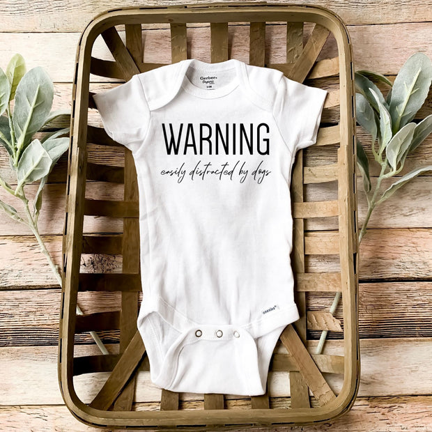Warning: Easily Distracted By Dogs Baby Onesie White Woofingtons