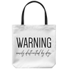 Warning: Easily Distracted By Dogs Tote Bag-dog-lover-gift