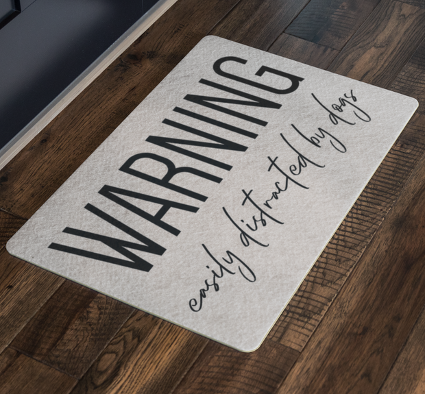 Warning Easily Distracted By Dogs Welcome Mat-dog-lover-gift