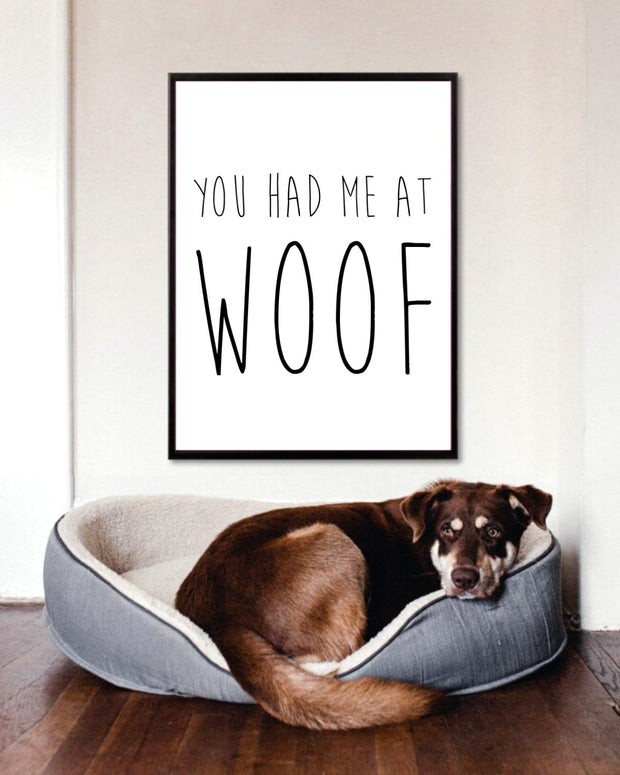 You Had Me At Woof Art Poster 18x24 Woofingtons