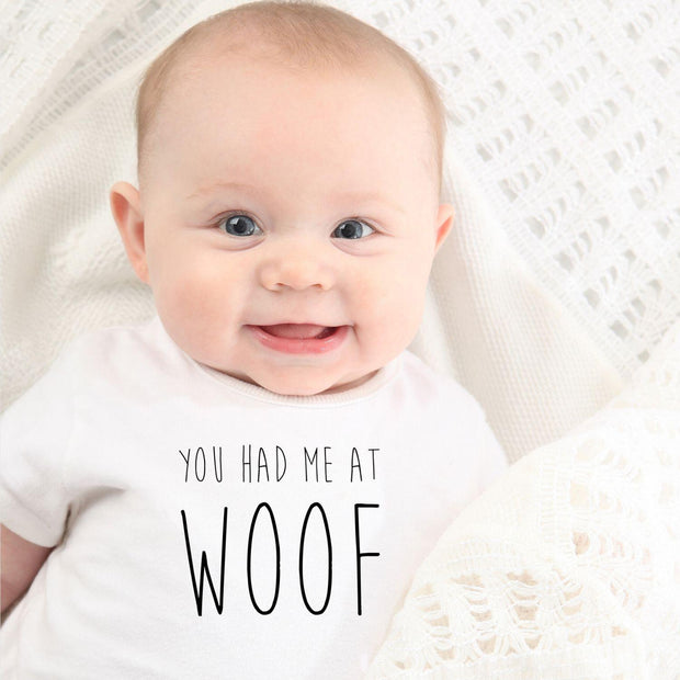 You Had Me At Woof Baby Tee White Woofingtons
