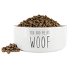 You Had Me At Woof Dog Bowl-dog-lover-gift