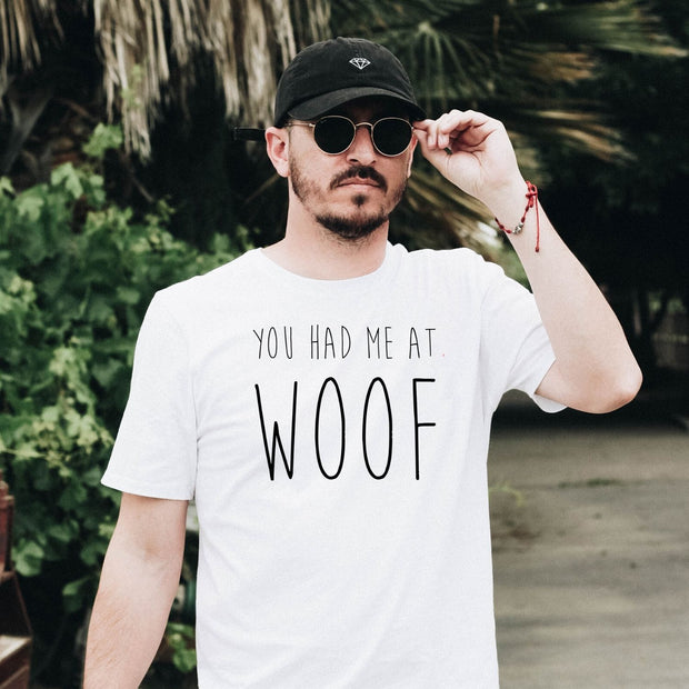 You Had Me At Woof Mens Tee White Woofingtons