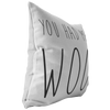 You Had Me At Woof Throw Pillow-Stuffed & Sewn-Woofingtons