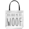 You Had Me At Woof Tote Bag-dog-lover-gift