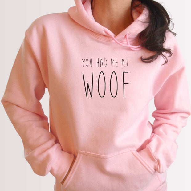 You Had Me At Woof Unisex Hoodie Grey Woofingtons