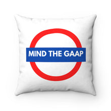 Load image into Gallery viewer, Mind the GAAP Faux Suede Square Pillow Case