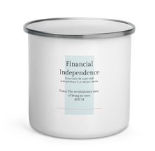 Load image into Gallery viewer, Financial Independence Enamel Mug