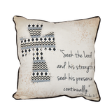 Seek the Lord Pillow