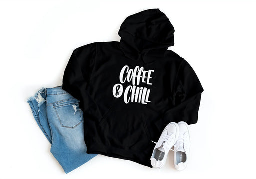 Coffee and Chill Hoodie Fuel