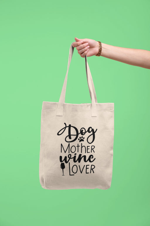 Tote bag - dog -mother-wine-lover Fuel