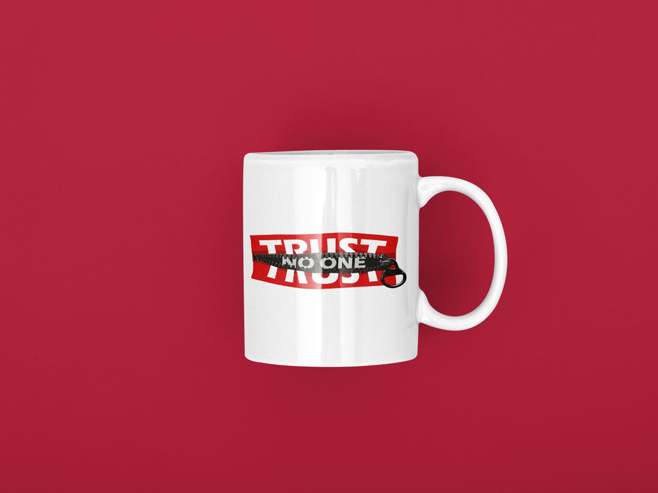 Trust no one Coffee Mug Fuel
