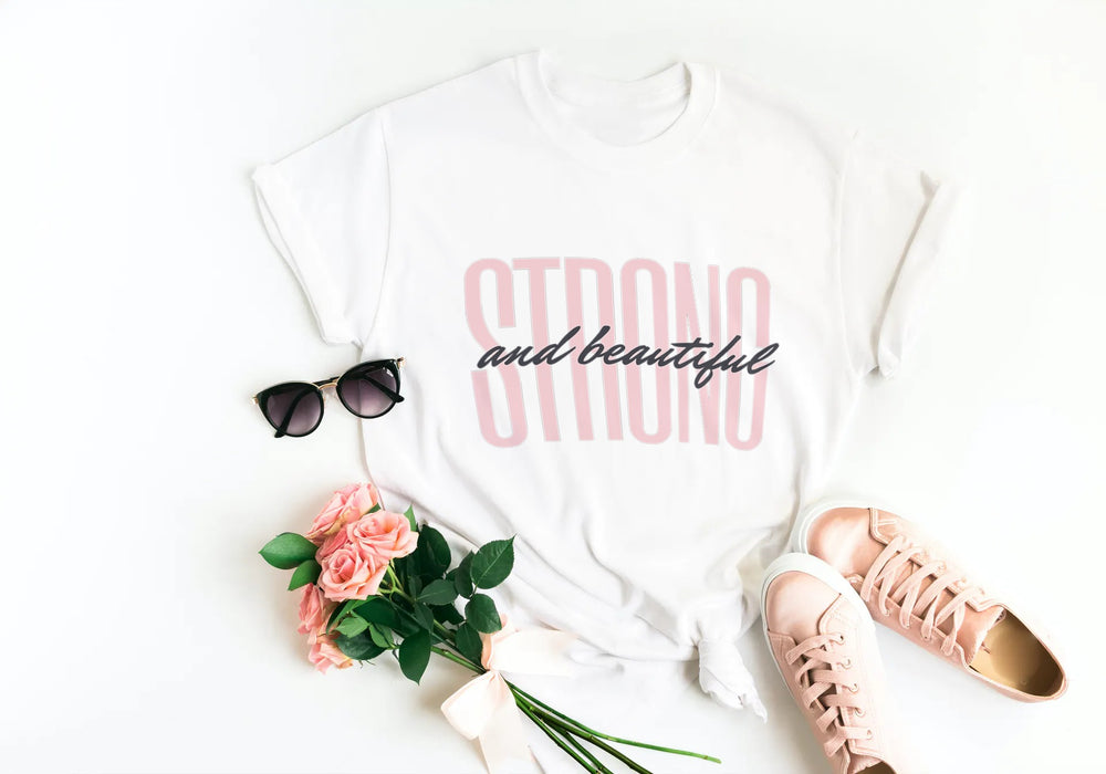 Strong and Beautiful T-Shirt