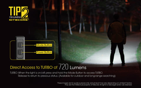 Nitecore TIP2 has direct access to turbo of 720 lumens.