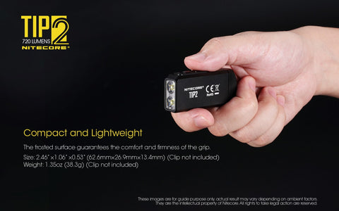 Nitecore TIP2 is compact and Lightweight.
