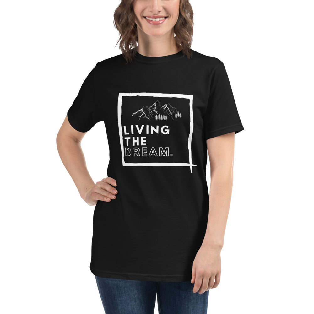 Living the Dream T-Shirt - Organic Cotton