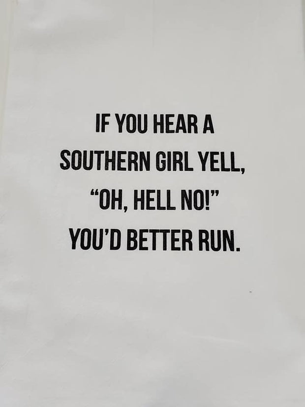 """If You Hear a Southern Girl"" Hand Towel"
