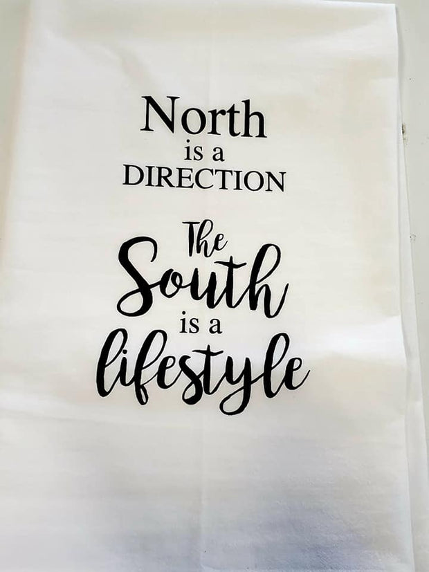"""North is a Direction, South is a Lifestyle"" Hand Towel"