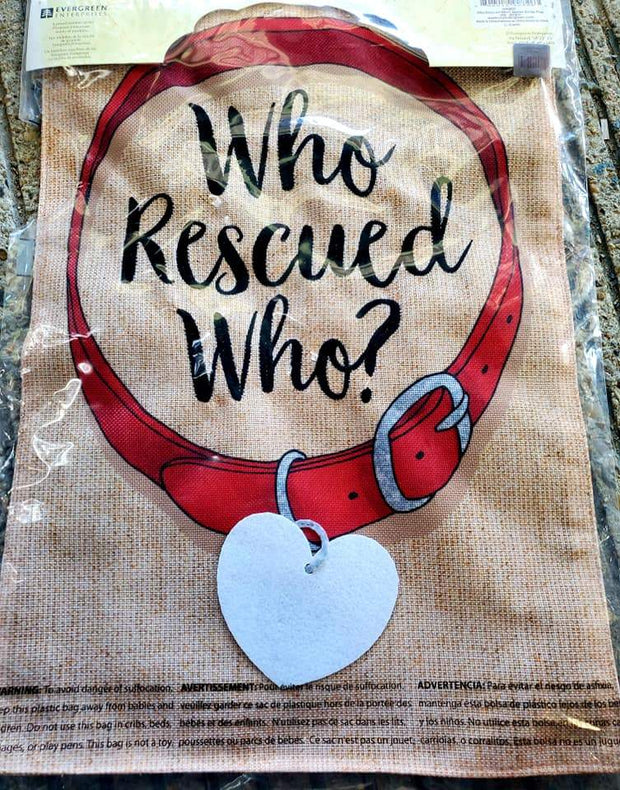 Who Rescued Who Small Pet Garden Flag