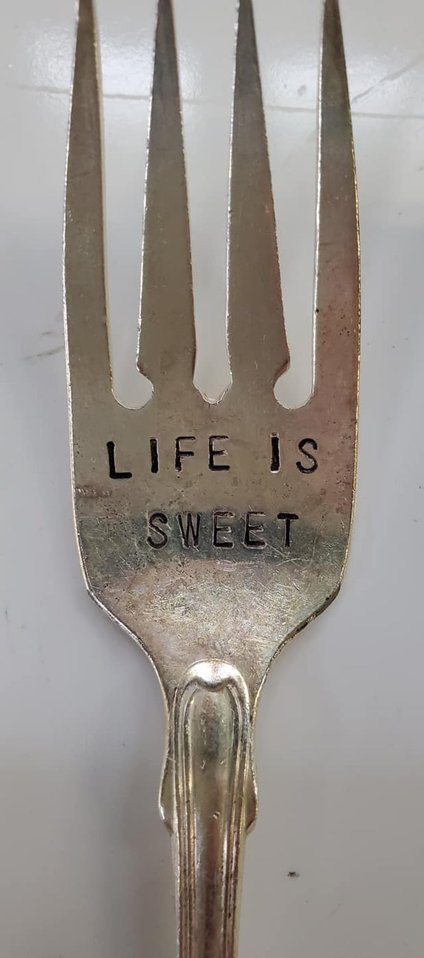 """Life Is Sweet"" Quote Fork"
