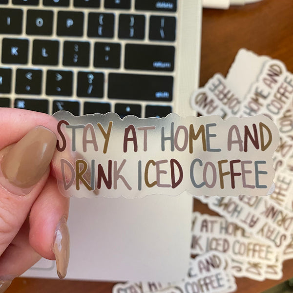 CLEAR Drink Iced Coffee Sticker