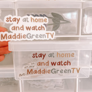 CLEAR Stay at Home and Watch Maddie Green TV Sticker