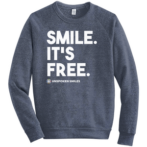 Smile, It's Free Sweatshirts