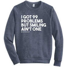 Load image into Gallery viewer, 99 Problem Sweatshirts
