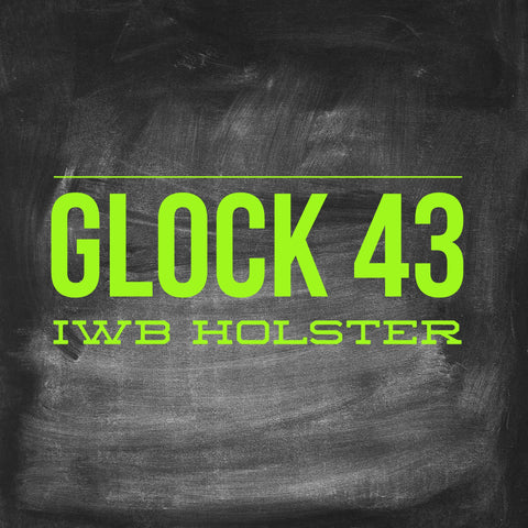 RTS Glock 43 IWB Holster - EIGHT2TEN- Kydex Holsters