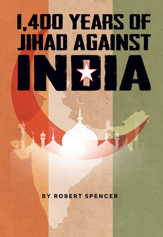 1400 Years of Jihad Against India