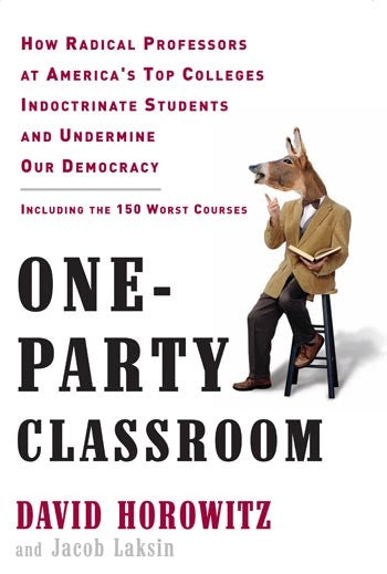 One-Party Classroom (with Jacob Laksin)