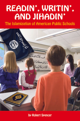 Readin', Writin', and Jihadin': The Islamization of American Public Schools