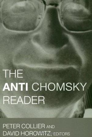 The Anti-Chomsky Reader  (with Peter Collier)