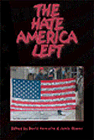 The Hate America Left (with Jamie Glazov)