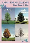 A Man for All Seasons: Spring