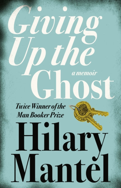 Giving up the Ghost : A Memoir-9780007142729