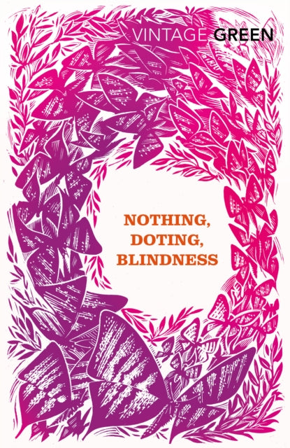 Nothing, Doting, Blindness-9780099481485
