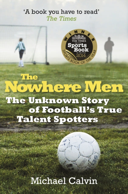 The Nowhere Men-9780099580263