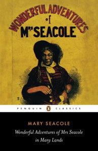 Wonderful Adventures of Mrs Seacole in Many Lands-9780140439021