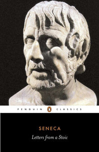 Letters from a Stoic : Epistulae Morales Ad Lucilium-9780140442106