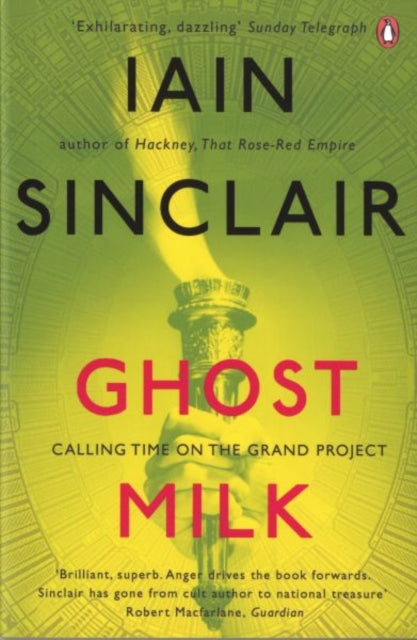 Ghost Milk : Calling Time on the Grand Project-9780141039640