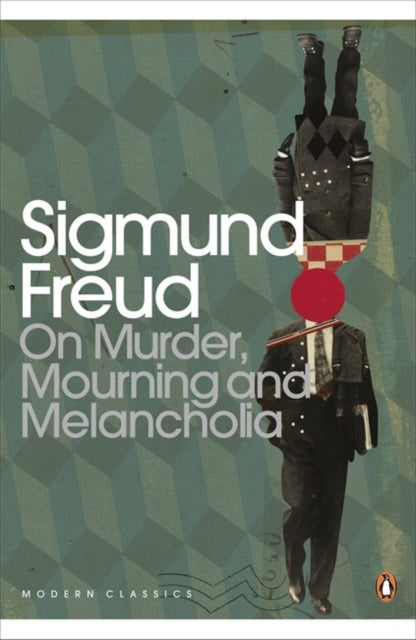 On Murder, Mourning and Melancholia-9780141183794