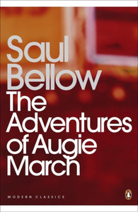 The Adventures of Augie March-9780141184869