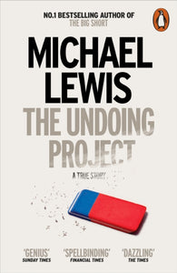 The Undoing Project : A Friendship that Changed the World-9780141983042