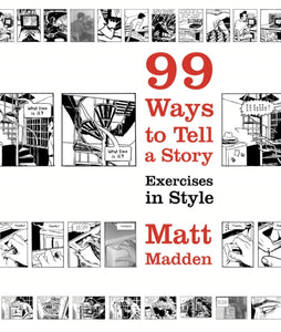 99 Ways to Tell a Story : Exercises in Style-9780224079259