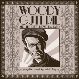 Woody Guthrie : And the Dust Bowl Ballads-9780224097314