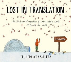 Lost in Translation : An Illustrated Compendium of Untranslatable Words-9780224100809