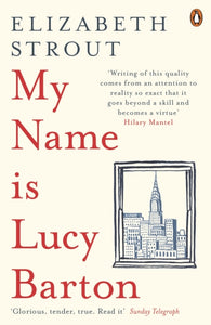 My Name Is Lucy Barton : From the Pulitzer Prize-winning author of Olive Kitteridge-9780241248782